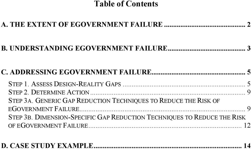 .. 9 STEP 3A. GENERIC GAP REDUCTION TECHNIQUES TO REDUCE THE RISK OF EGOVERNMENT FAILURE... 9 STEP 3B.