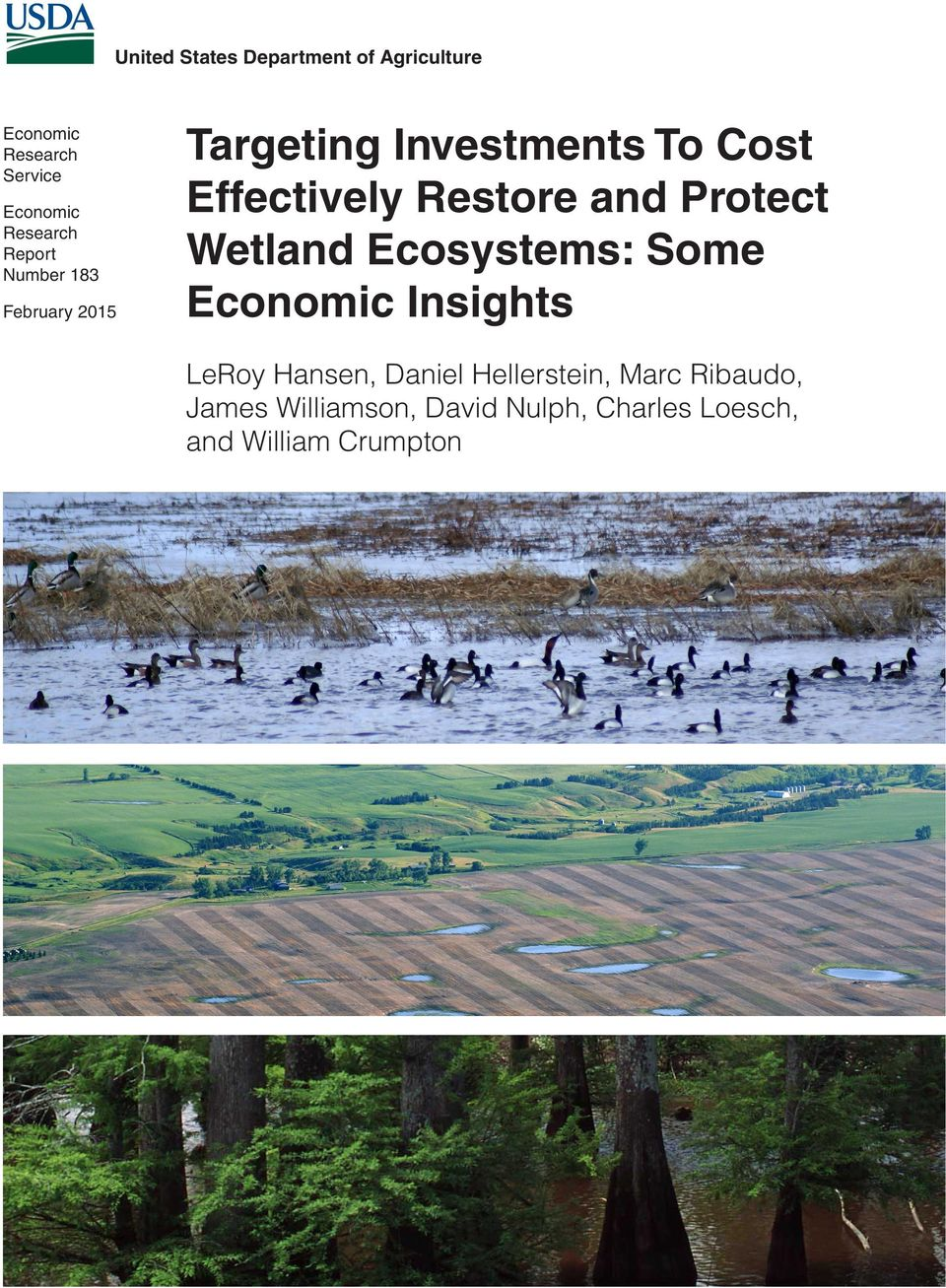 and Protect Wetland Ecosystems: Some Economic Insights LeRoy Hansen, Daniel