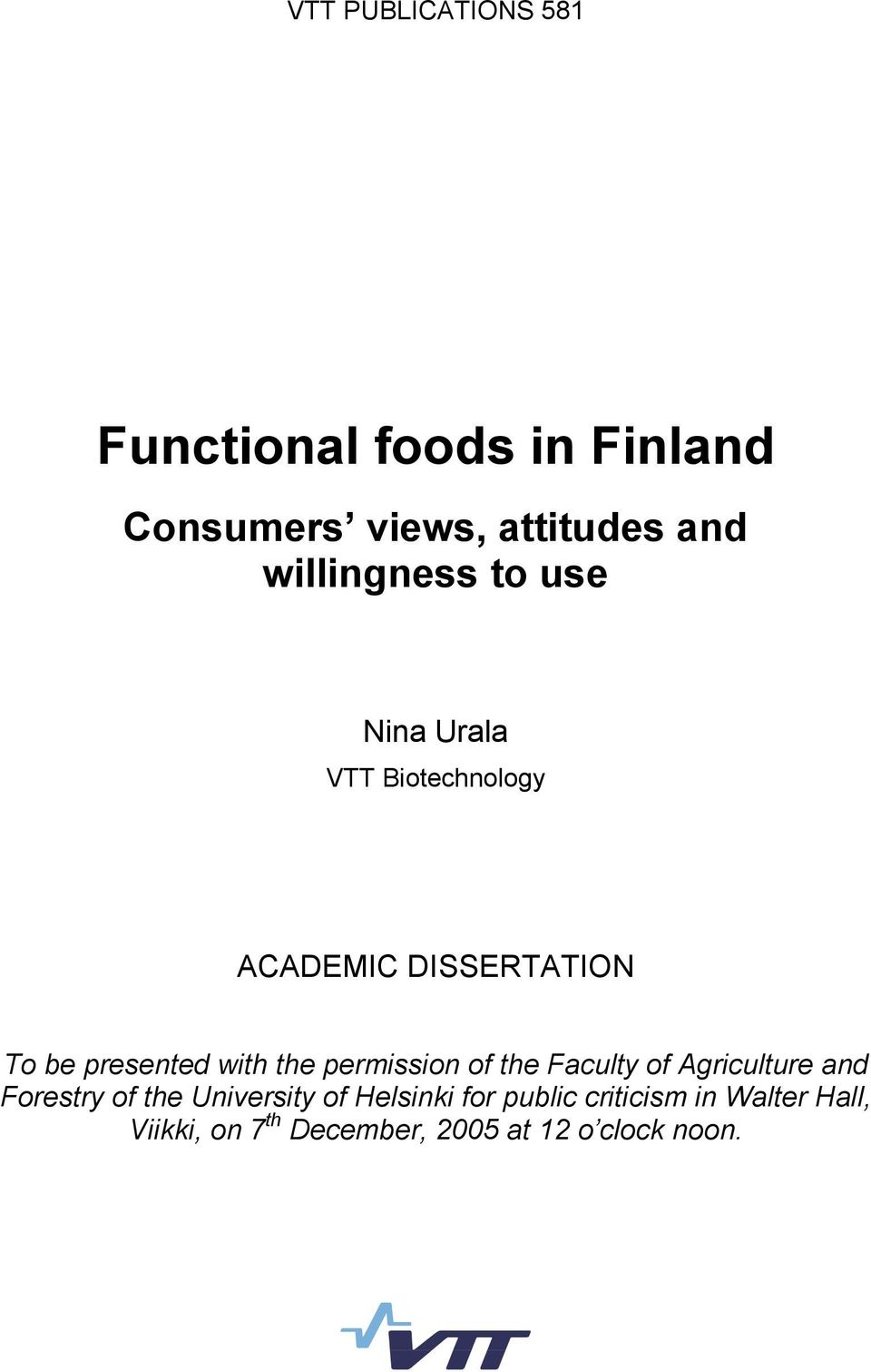 with the permission of the Faculty of Agriculture and Forestry of the University of