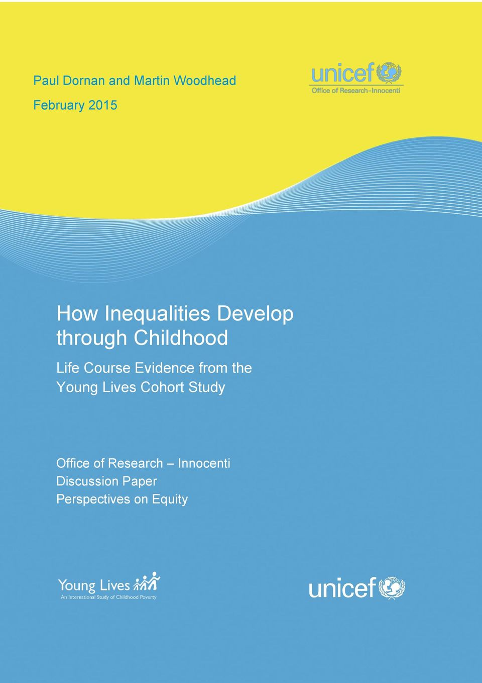 Evidence from the Young Lives Cohort Study Office of