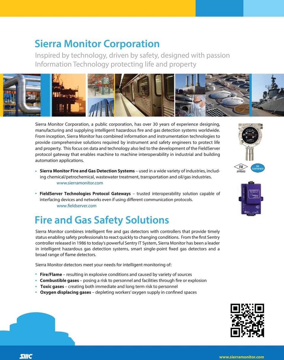 From inception, Sierra Monitor has combined information and instrumentation technologies to provide comprehensive solutions required by instrument and safety engineers to protect life and property.