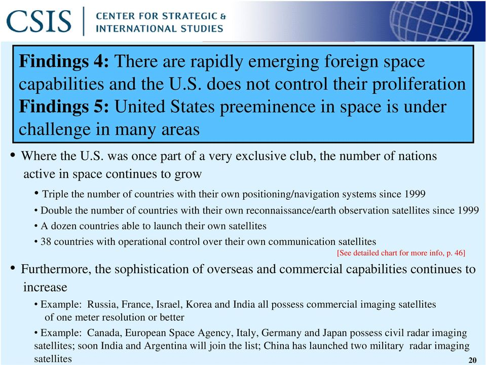 ates preeminence in space is under challenge in many areas Where the U.S.