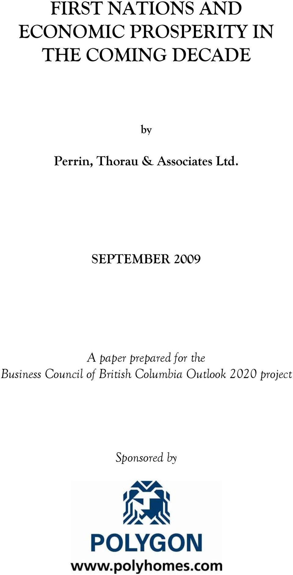 SEPTEMBER 2009 A paper prepared for the Business