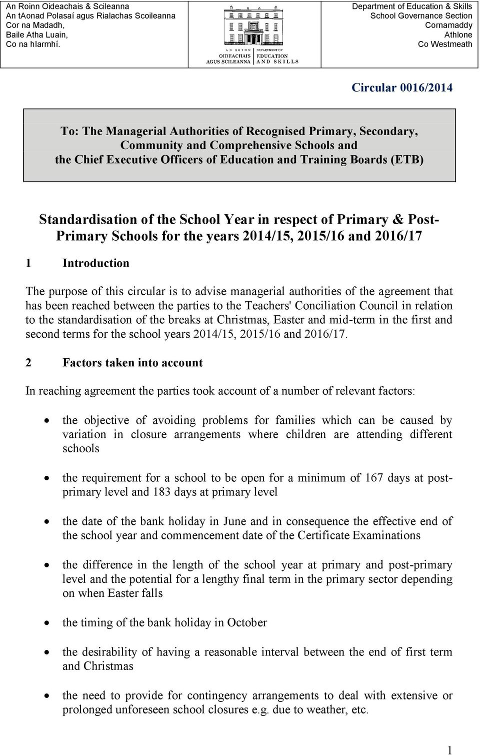 Comprehensive Schools and the Chief Executive Officers of Education and Training Boards (ETB) Standardisation of the School Year in respect of Primary & Post- Primary Schools for the years 2014/15,