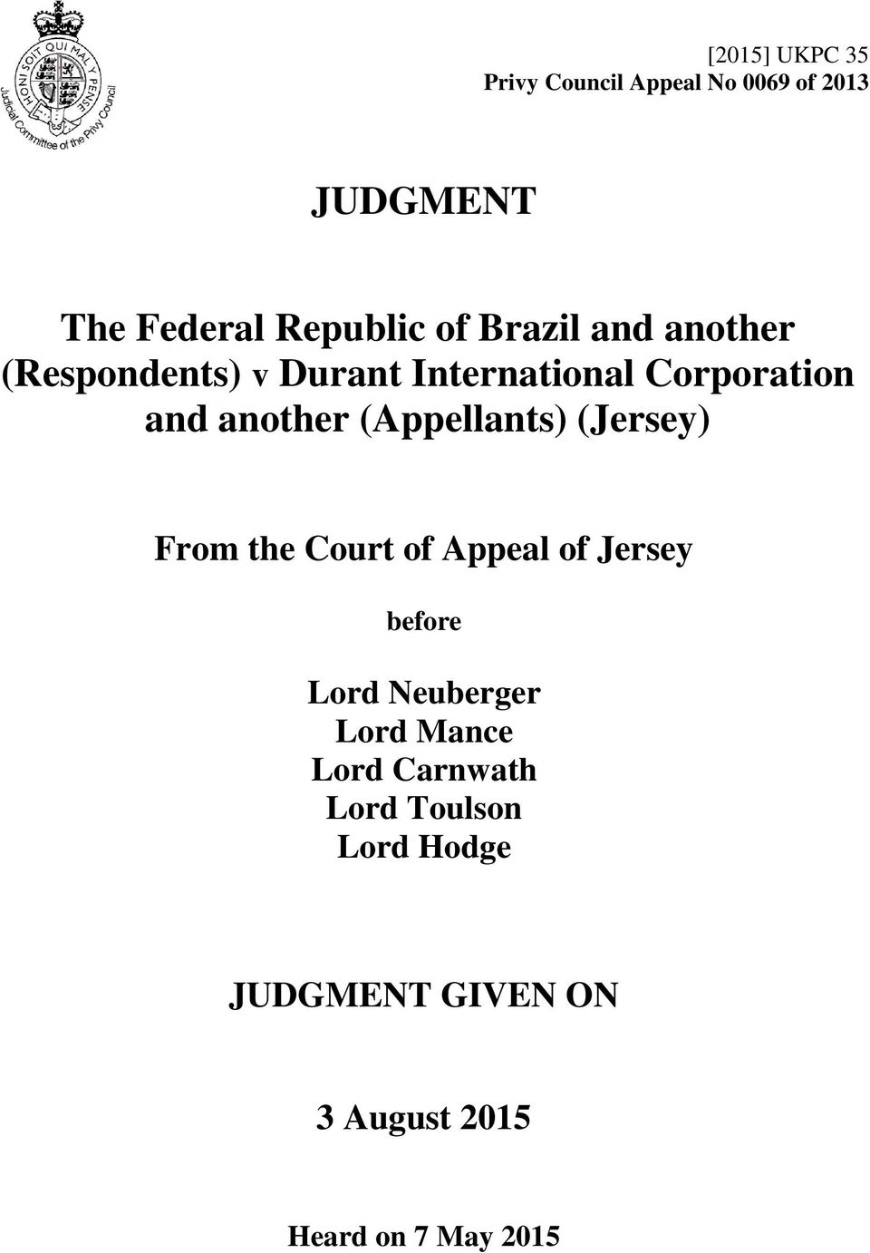 (Appellants) (Jersey) From the Court of Appeal of Jersey before Lord Neuberger Lord