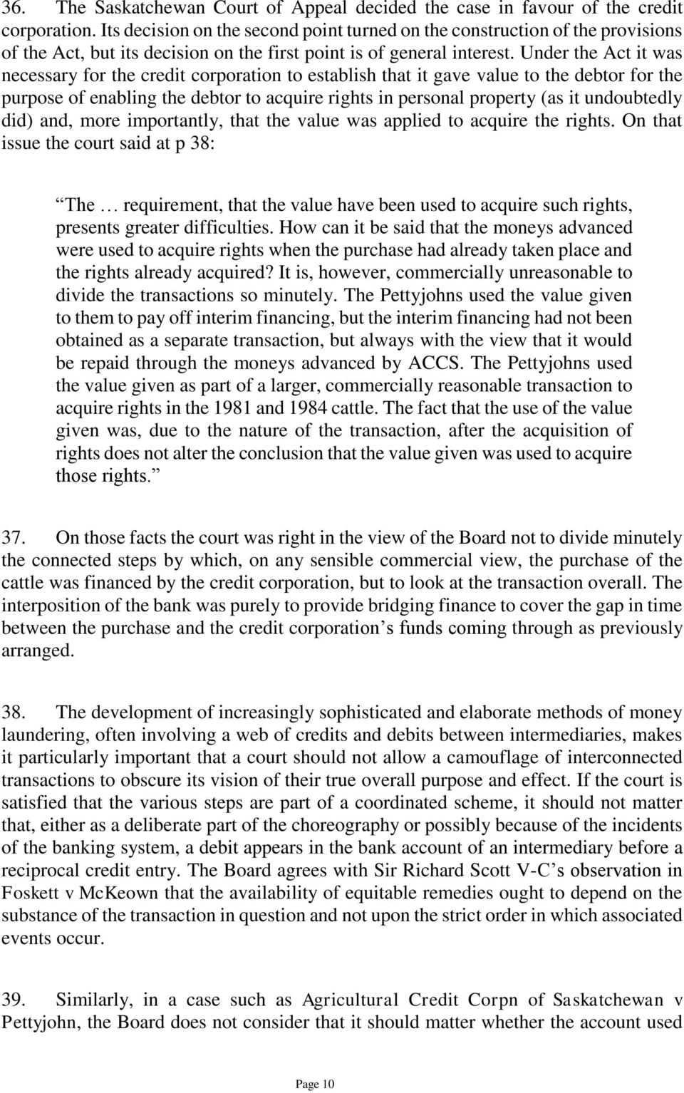 Under the Act it was necessary for the credit corporation to establish that it gave value to the debtor for the purpose of enabling the debtor to acquire rights in personal property (as it