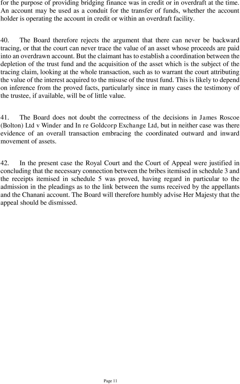 The Board therefore rejects the argument that there can never be backward tracing, or that the court can never trace the value of an asset whose proceeds are paid into an overdrawn account.