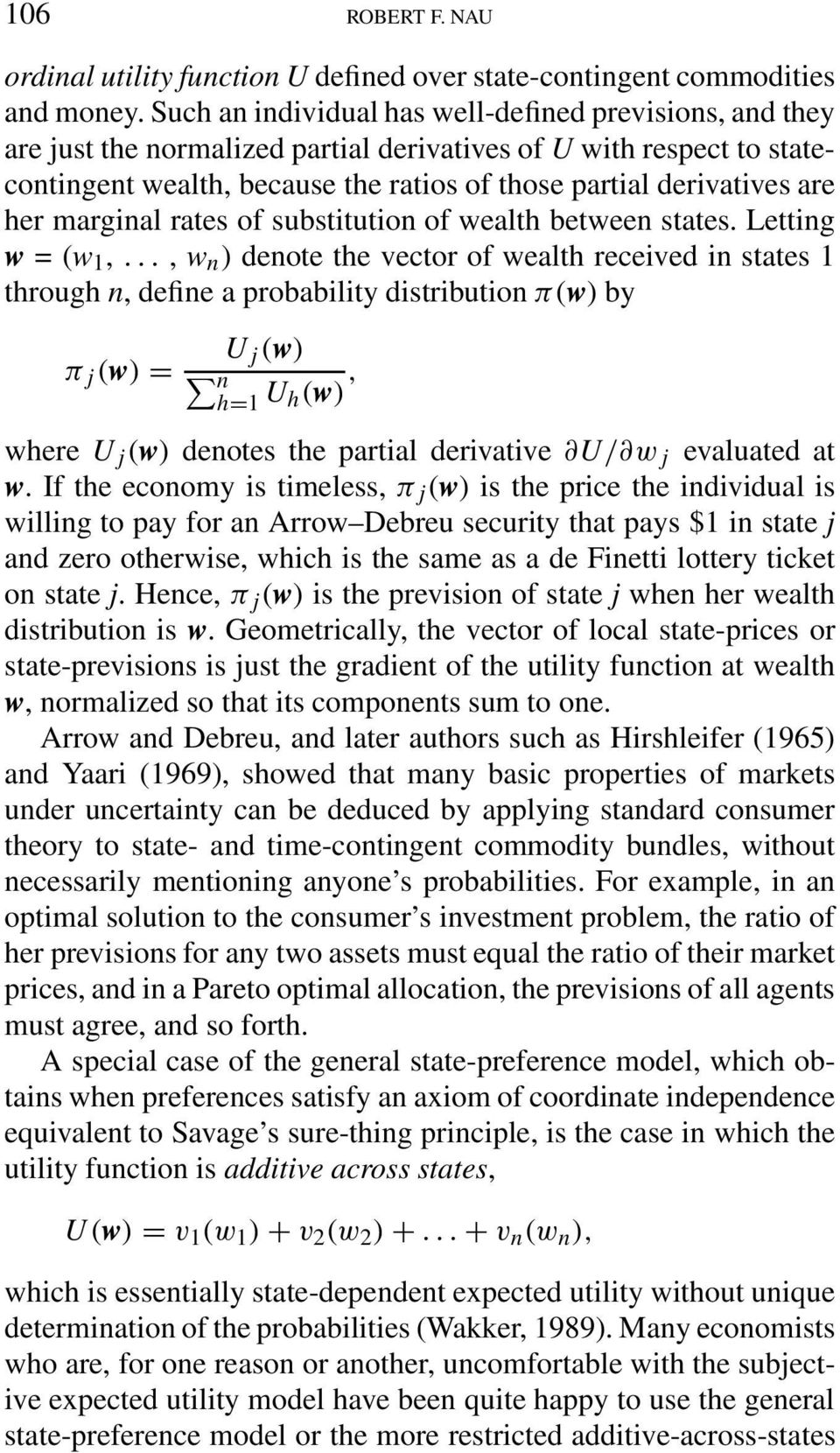 her marginal rates of substitution of wealth between states. Letting w =(w 1,.