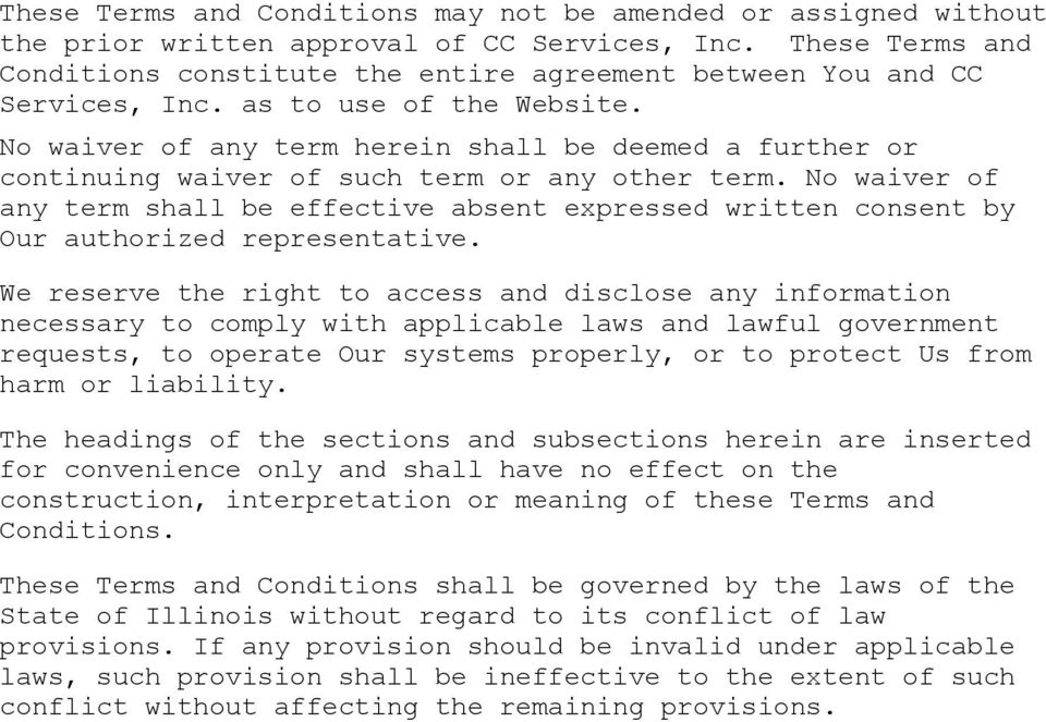 No waiver of any term herein shall be deemed a further or continuing waiver of such term or any other term.