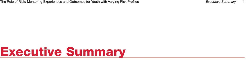 Youth with Varying Risk