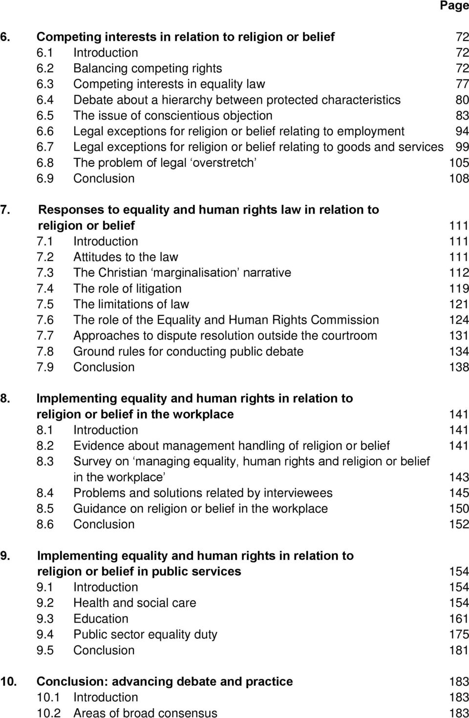 7 Legal exceptions for religion or belief relating to goods and services 99 6.8 The problem of legal overstretch 105 6.9 Conclusion 108 7.