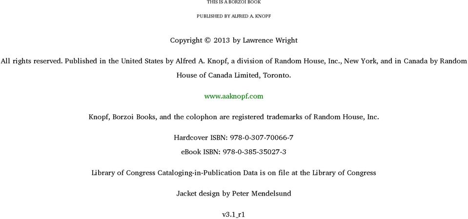 , New York, and in Canada by Random House of Canada Limited, Toronto. www.aaknopf.
