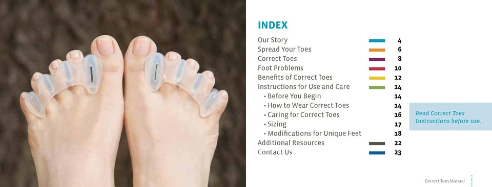 Correct Toes 14 Caring for Correct Toes 16 Sizing 17 Modifications for Unique