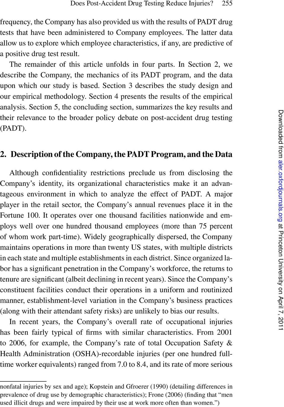 In Section 2, we describe the Company, the mechanics of its PADT program, and the data upon which our study is based. Section 3 describes the study design and our empirical methodology.