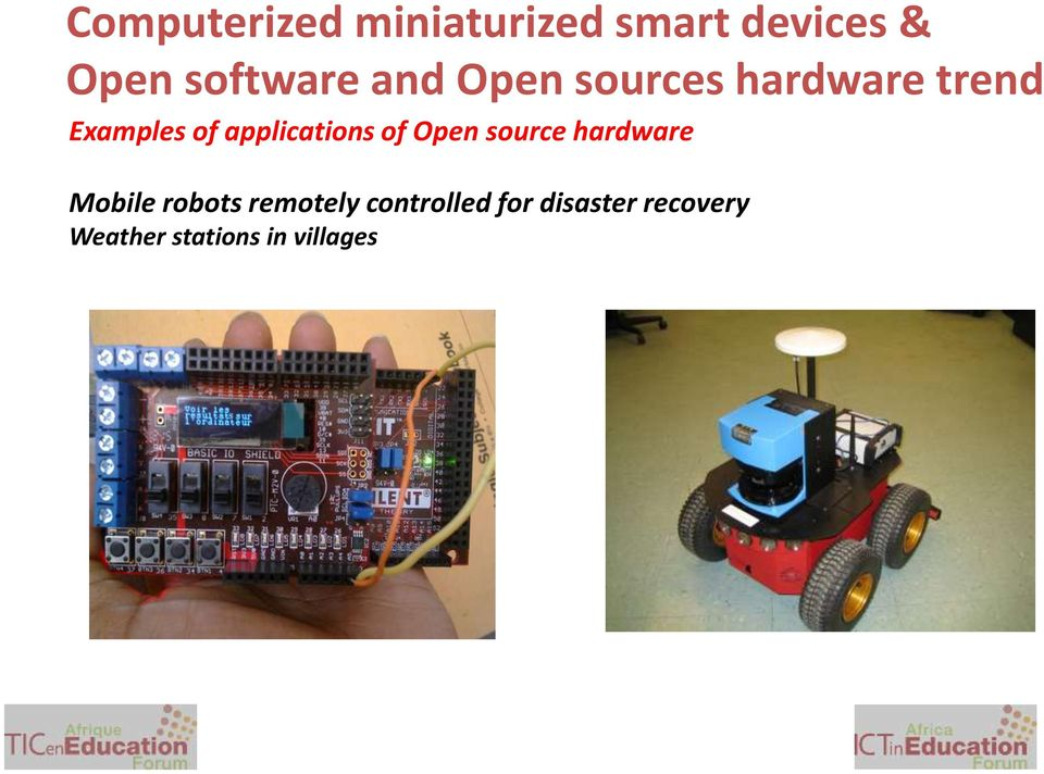 applications of Open source hardware Mobile robots