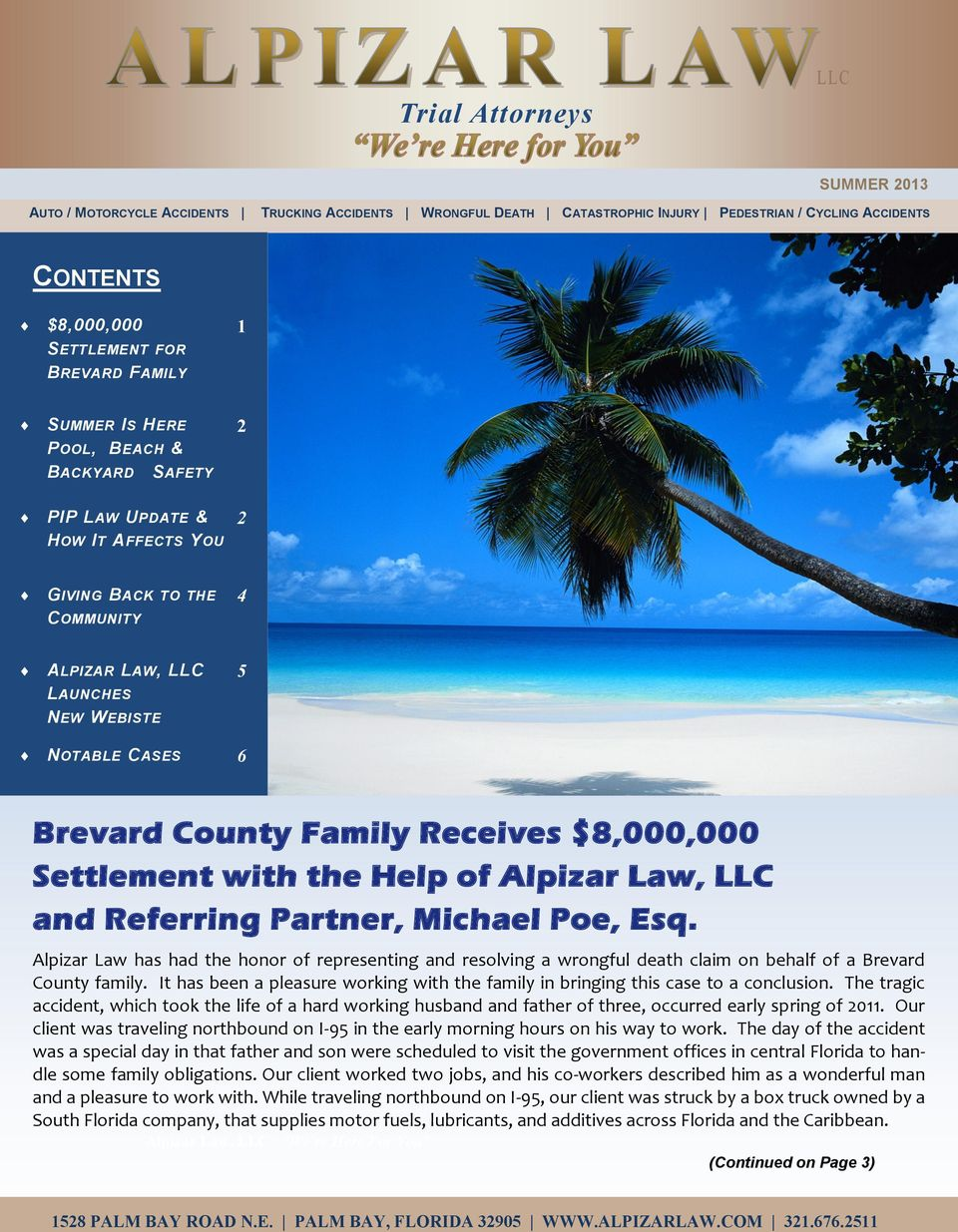 $8,000,000 Settlement with the Help of Alpizar Law, LLC and Referring Partner, Michael Poe, Esq.