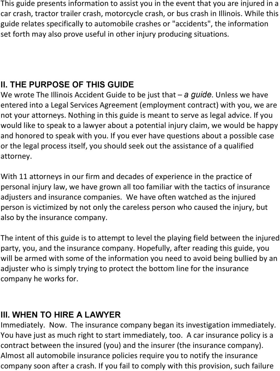 THE PURPOSE OF THIS GUIDE We wrote The Illinois Accident Guide to be just that a guide.