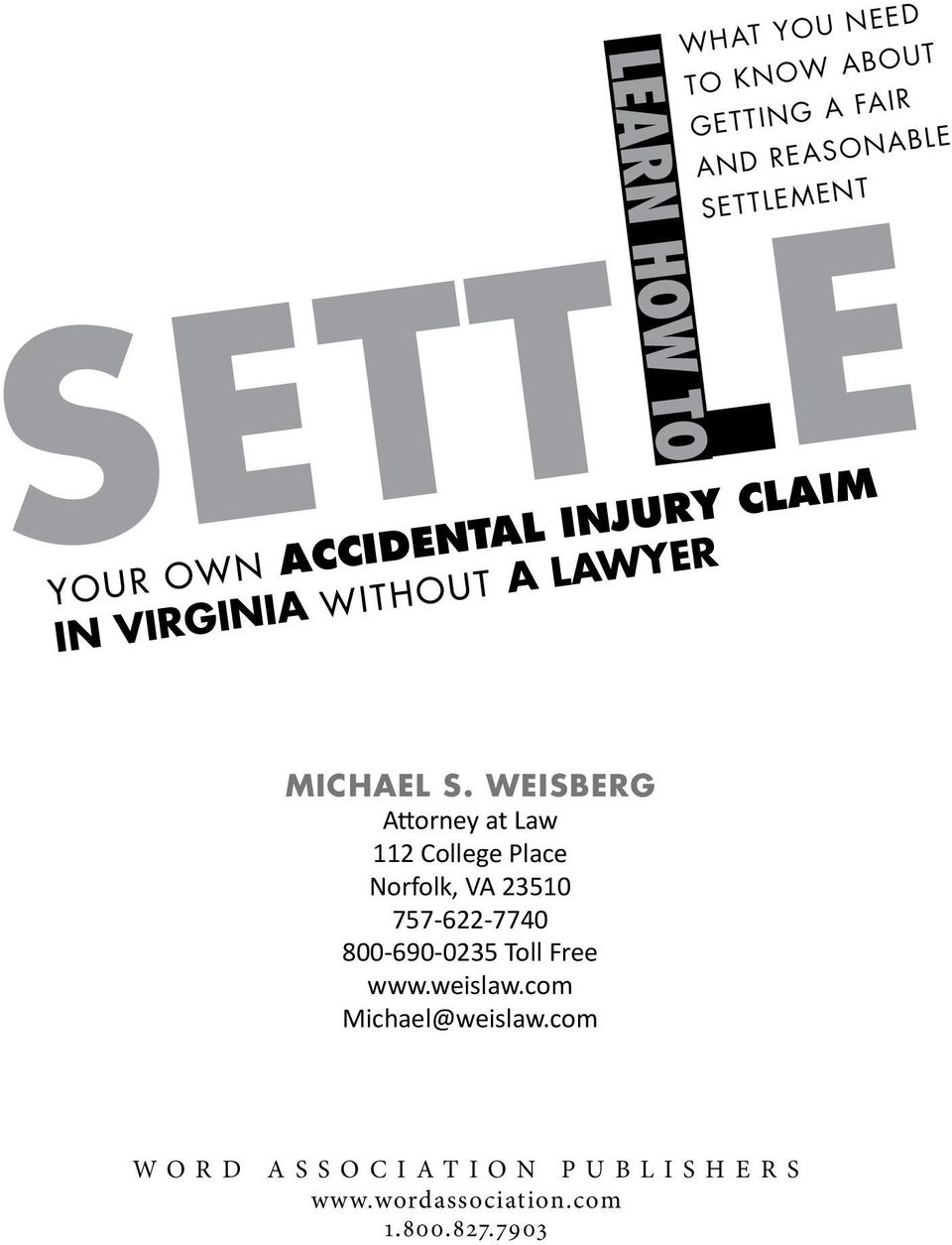 Weisberg Attorney at Law 112 College Place Norfolk, VA 23510 757-622-7740 800-690-0235 Toll