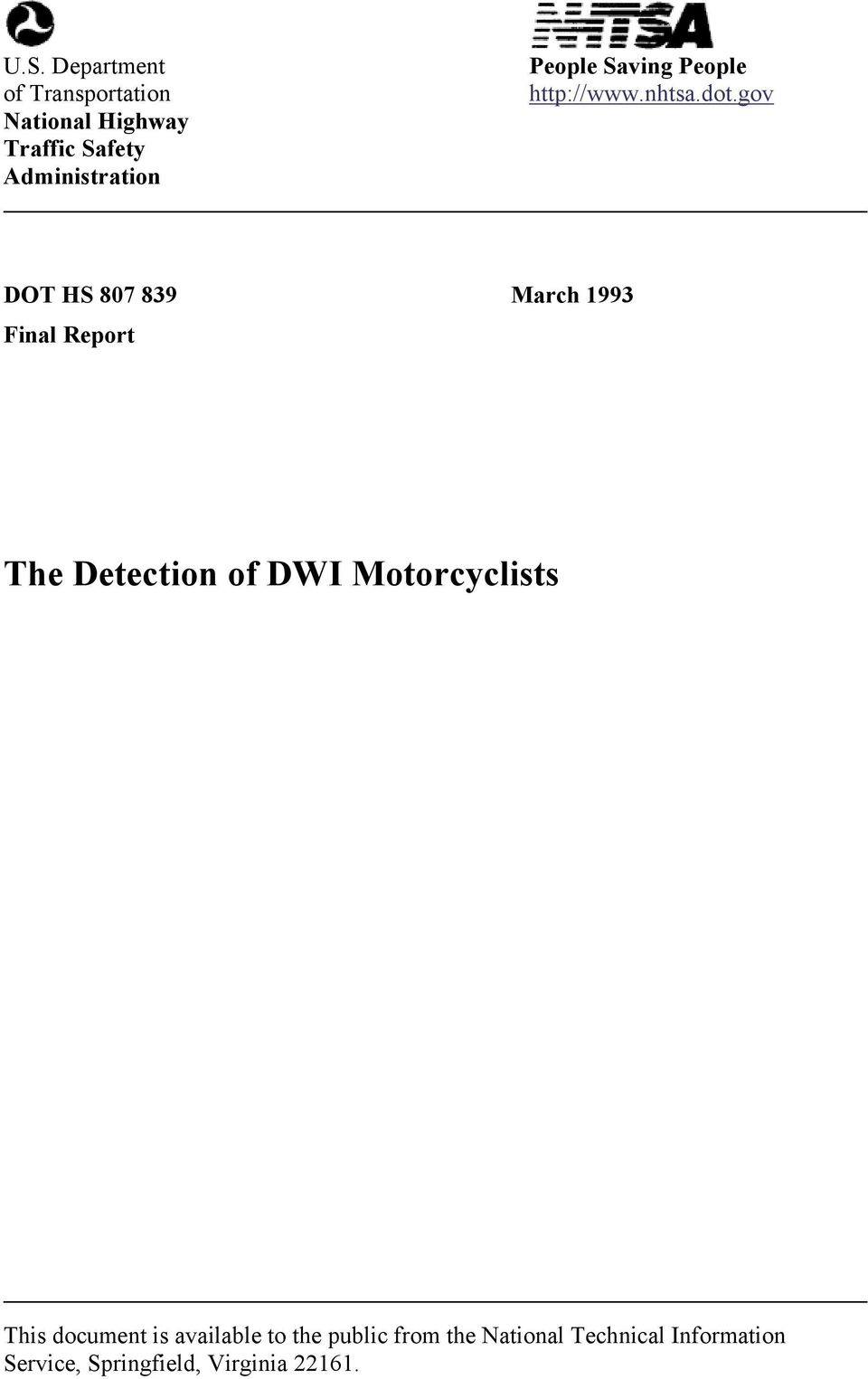 gov DOT HS 807 839 March 1993 Final Report The Detection of DWI Motorcyclists