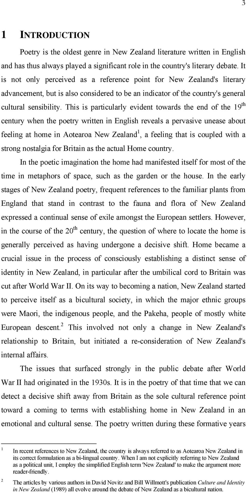 This is particularly evident towards the end of the 19 th century when the poetry written in English reveals a pervasive unease about feeling at home in Aotearoa New Zealand 1, a feeling that is