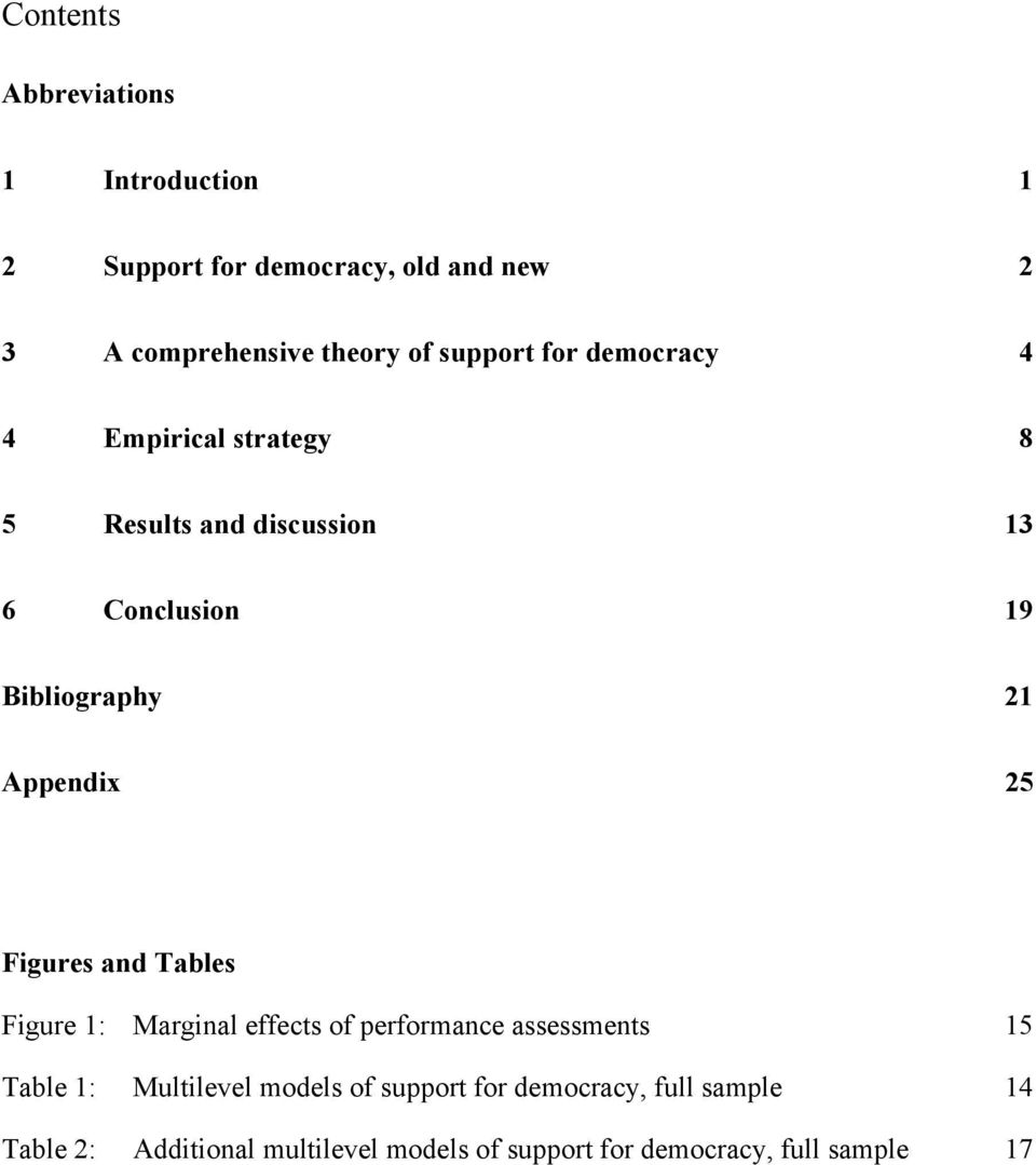 Appendix 25 Figures and Tables Figure 1: Marginal effects of performance assessments 15 Table 1: Multilevel