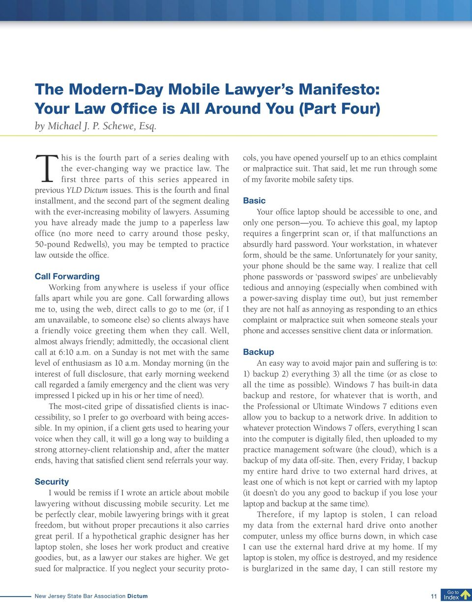 This is the fourth and final installment, and the second part of the segment dealing with the ever-increasing mobility of lawyers.