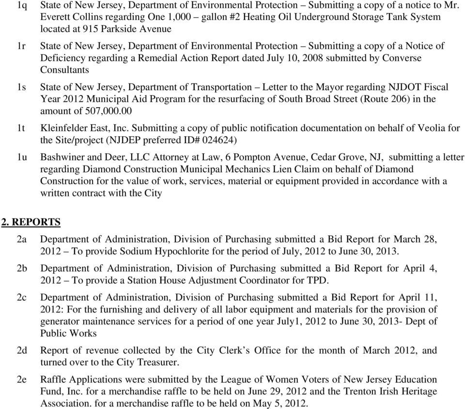 of a Notice of Deficiency regarding a Remedial Action Report dated July 10, 2008 submitted by Converse Consultants State of New Jersey, Department of Transportation Letter to the Mayor regarding