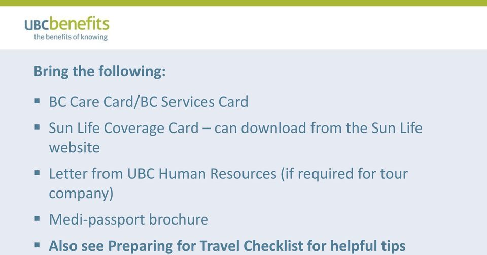 from UBC Human Resources (if required for tour company)