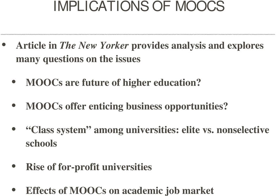 MOOCs offer enticing business opportunities?