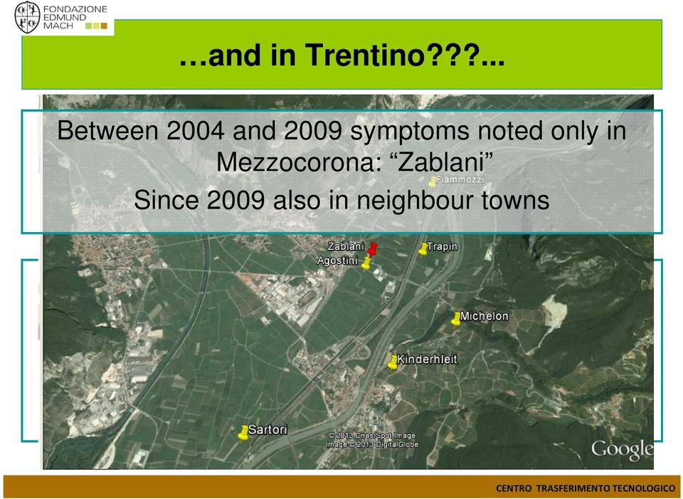 Mezzocorona: Zablani Since 2009 also in neighbour towns