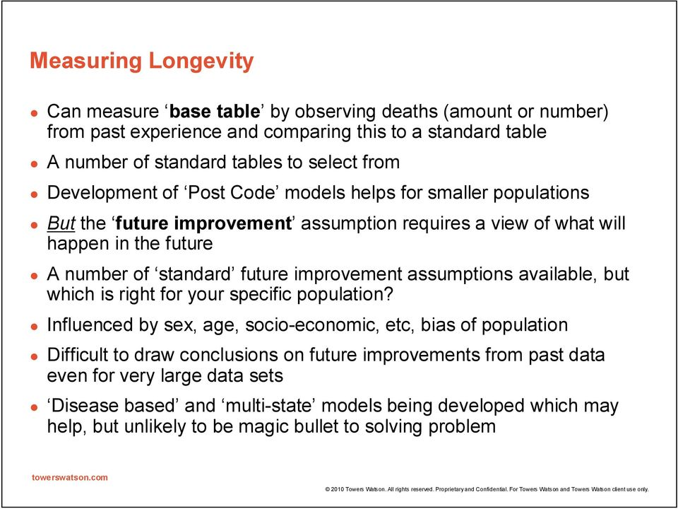 future improvement assumptions available, but which is right for your specific population?