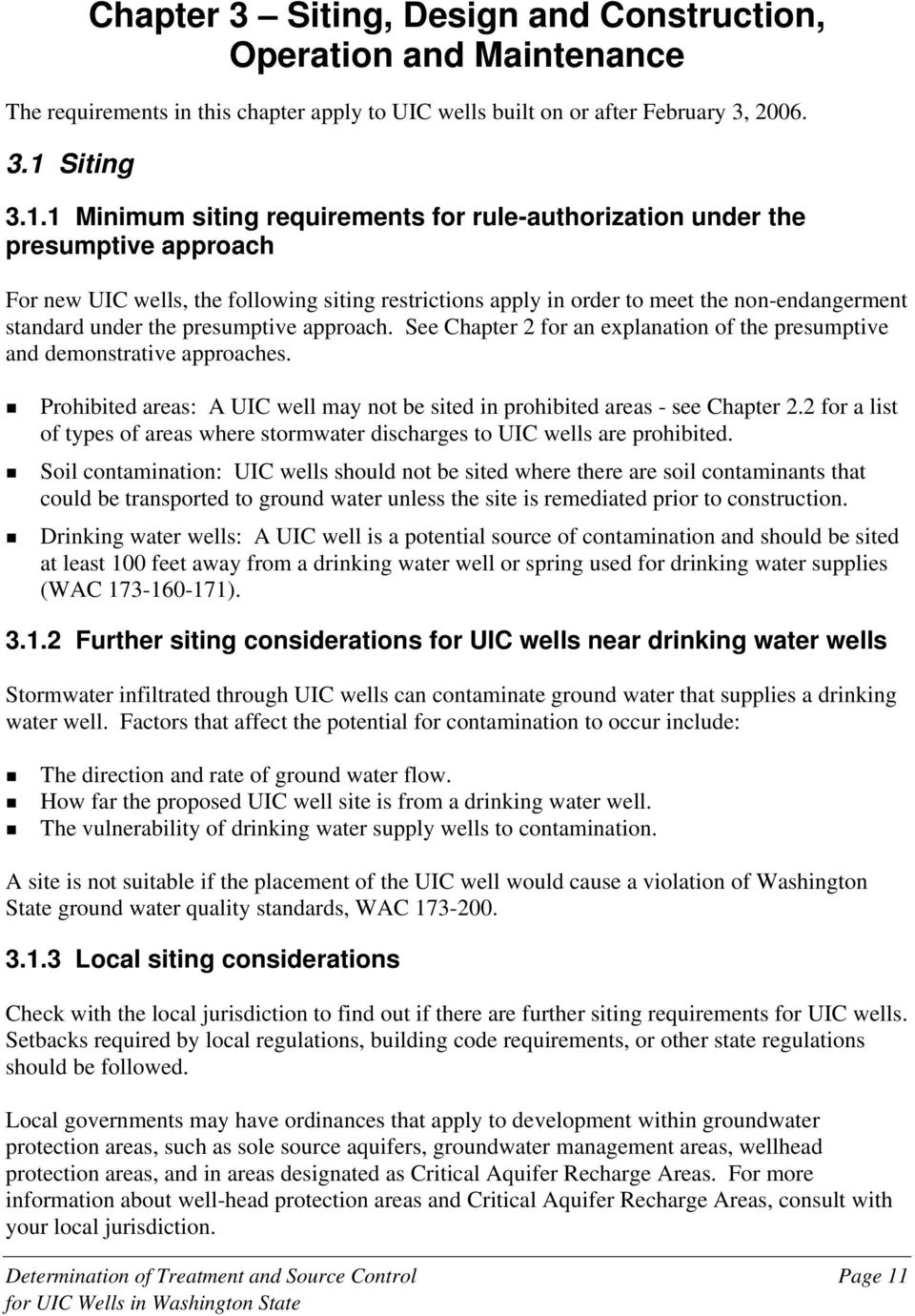 1 Minimum siting requirements for rule-authorization under the presumptive approach For new UIC wells, the following siting restrictions apply in order to meet the non-endangerment standard under the
