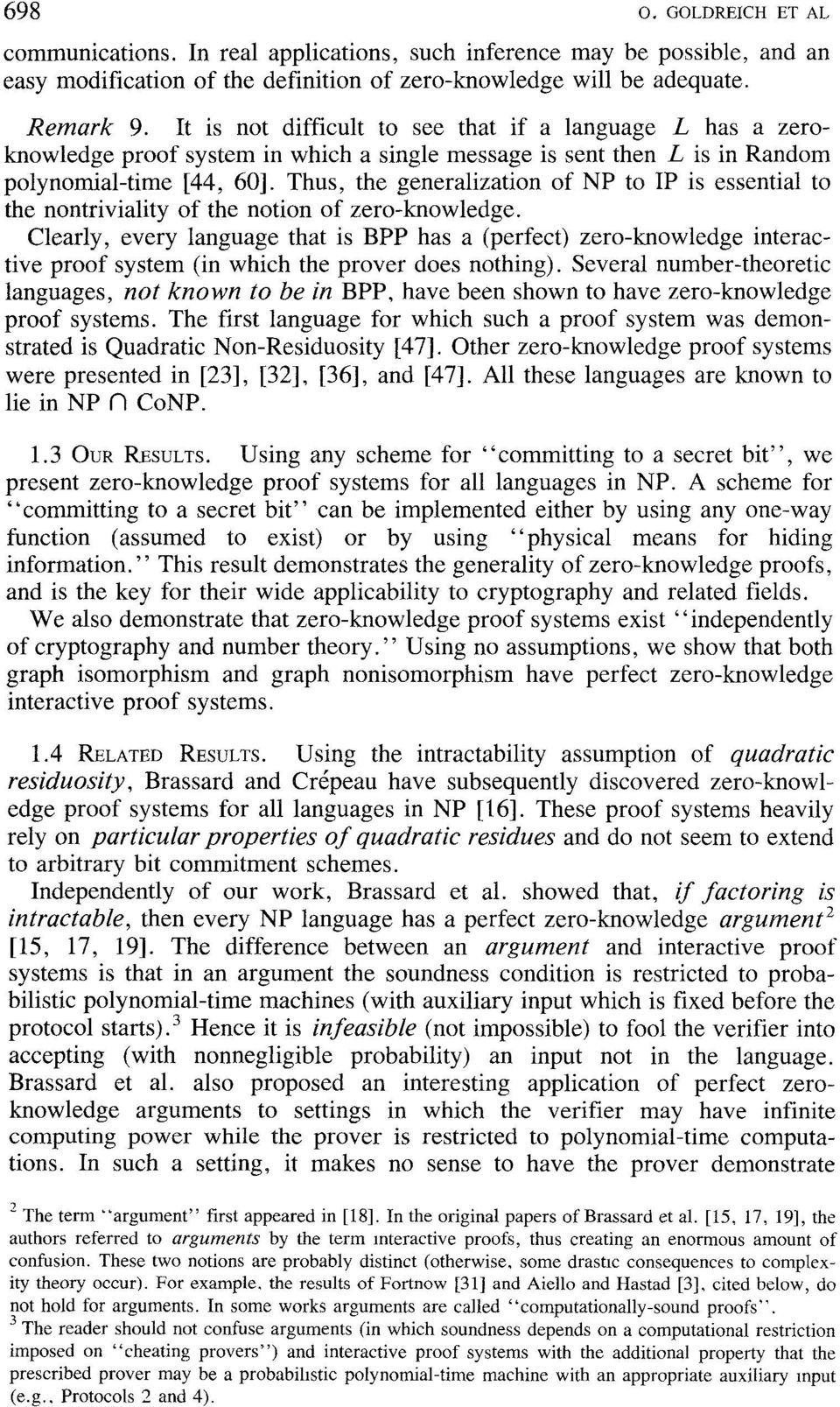 Thus, the generalization of NP to 1P is essential to the nontriviality of the notion of zero-knowledge.
