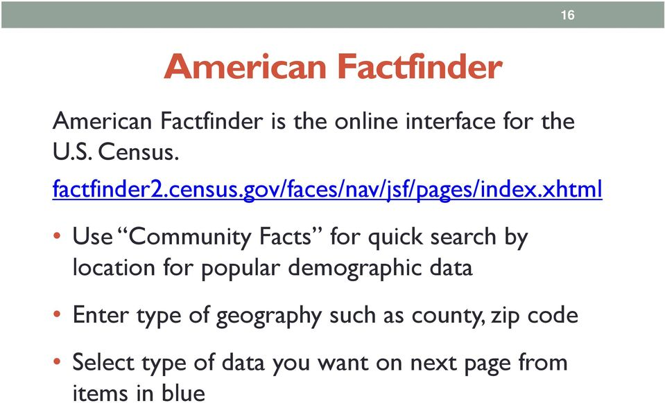 xhtml Use Community Facts for quick search by location for popular demographic