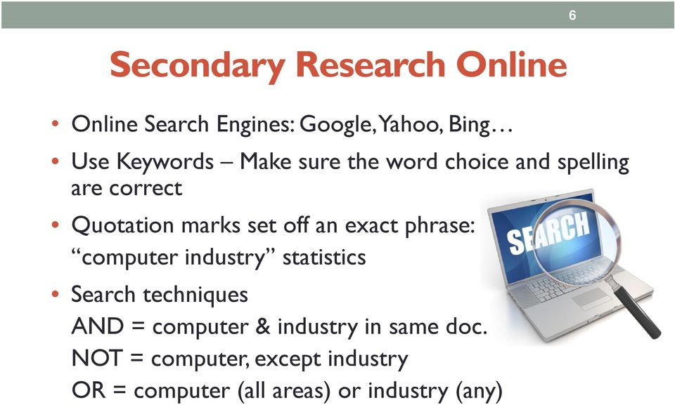 phrase: computer industry statistics Search techniques AND = computer & industry in