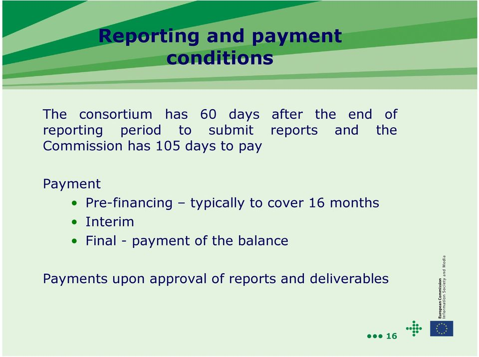 pay Payment Pre-financing typically to cover 16 months Interim Final -