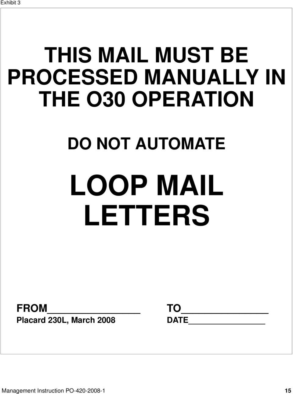 OPERATION DO NOT AUTOMATE LOOP MAIL