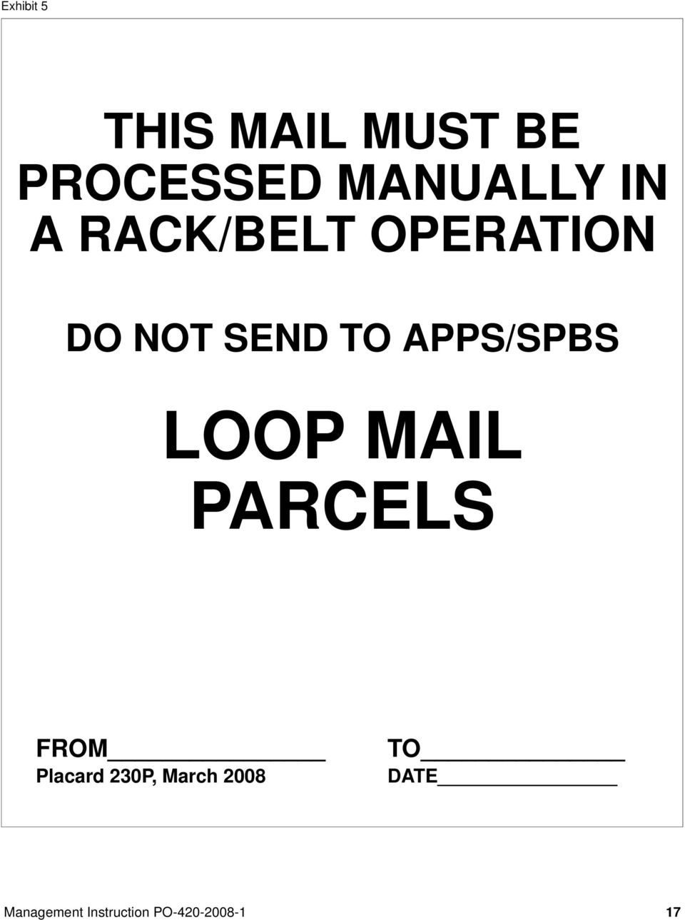 NOT SEND TO APPS/SPBS LOOP MAIL