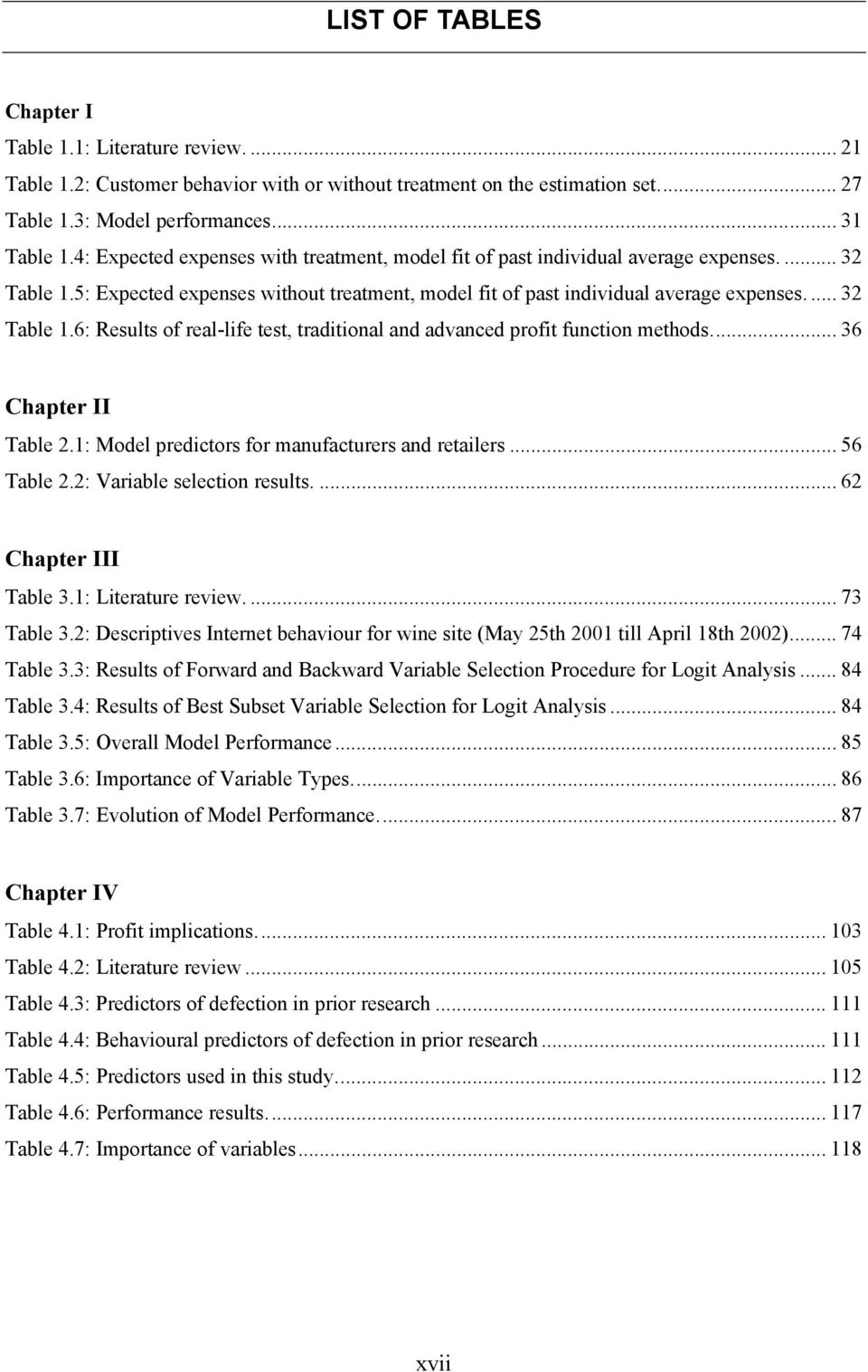 .. 36 Chapter II Table 2.1: Model predictors for manufacturers and retailers... 56 Table 2.2: Variable selection results.... 62 Chapter III Table 3.1: Literature review.... 73 Table 3.