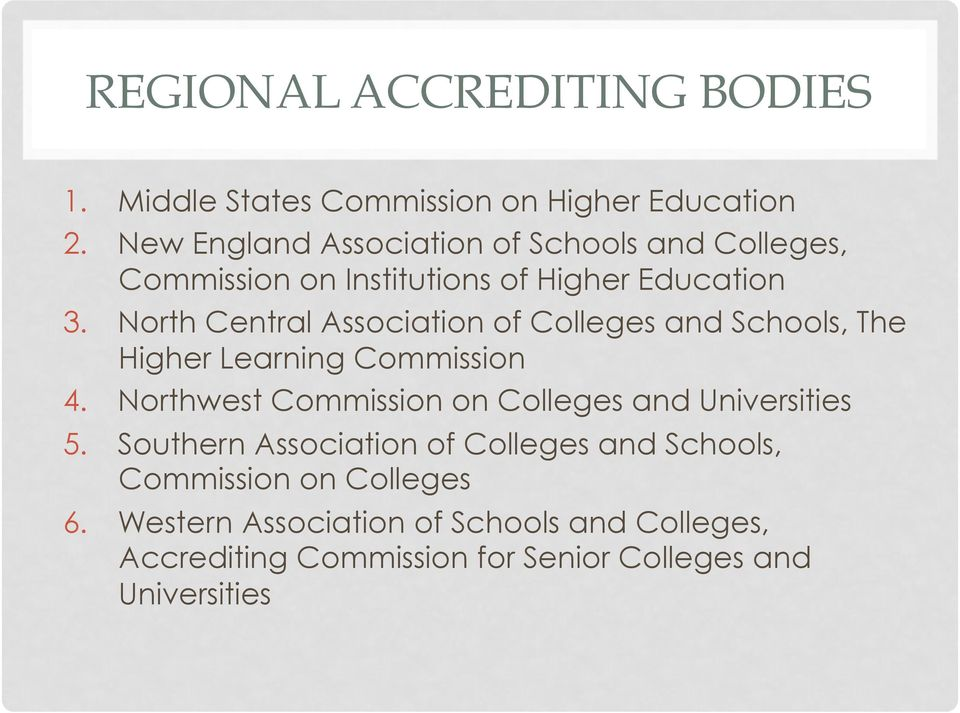 North Central Association of Colleges and Schools, The Higher Learning Commission 4.