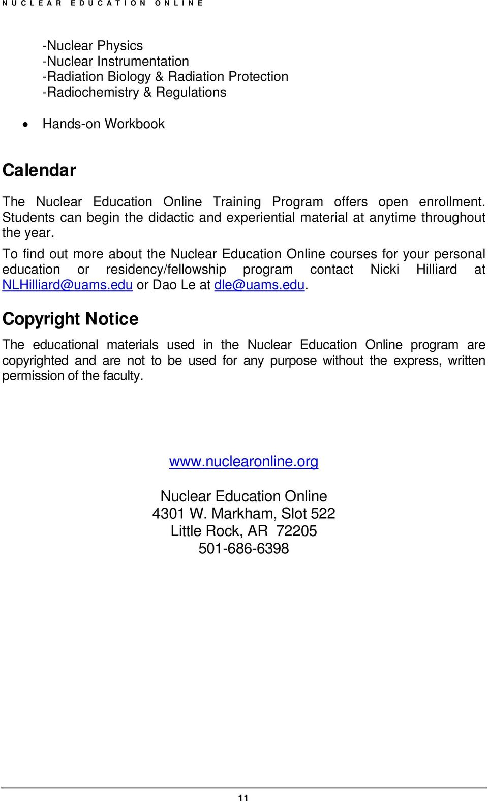 To find out more about the Nuclear Education Online courses for your personal educ