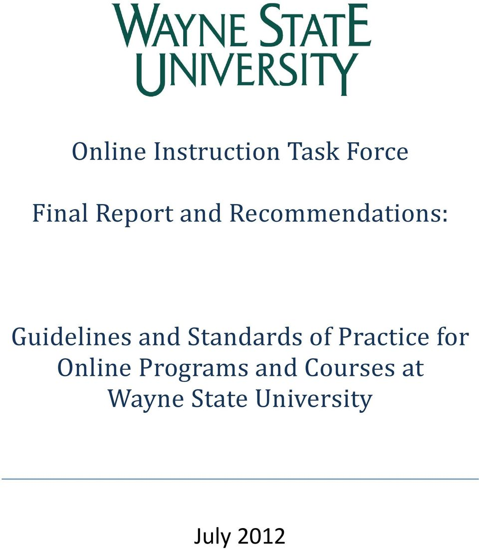 and Standards of Practice for Online