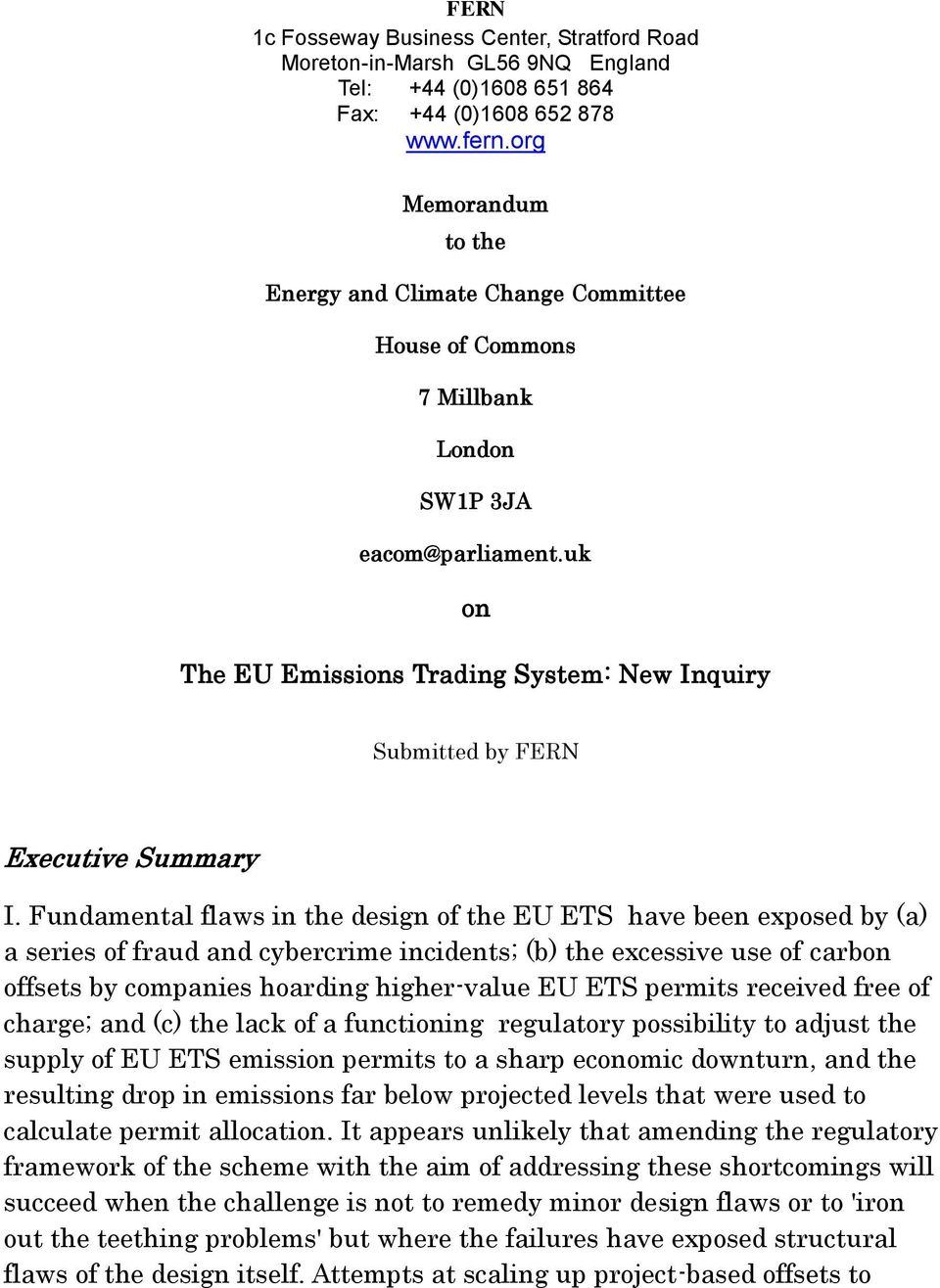 uk on The EU Emissions Trading System: New Inquiry Submitted by FERN Executive Summary I.