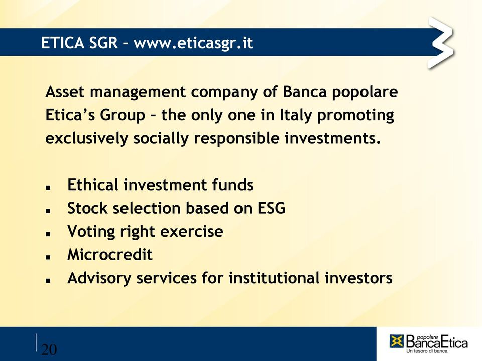 in Italy promoting exclusively socially responsible investments.
