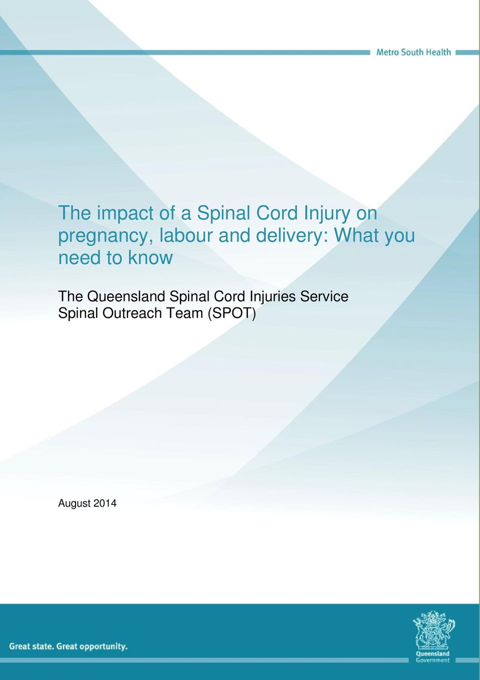need to know The Queensland Spinal Cord