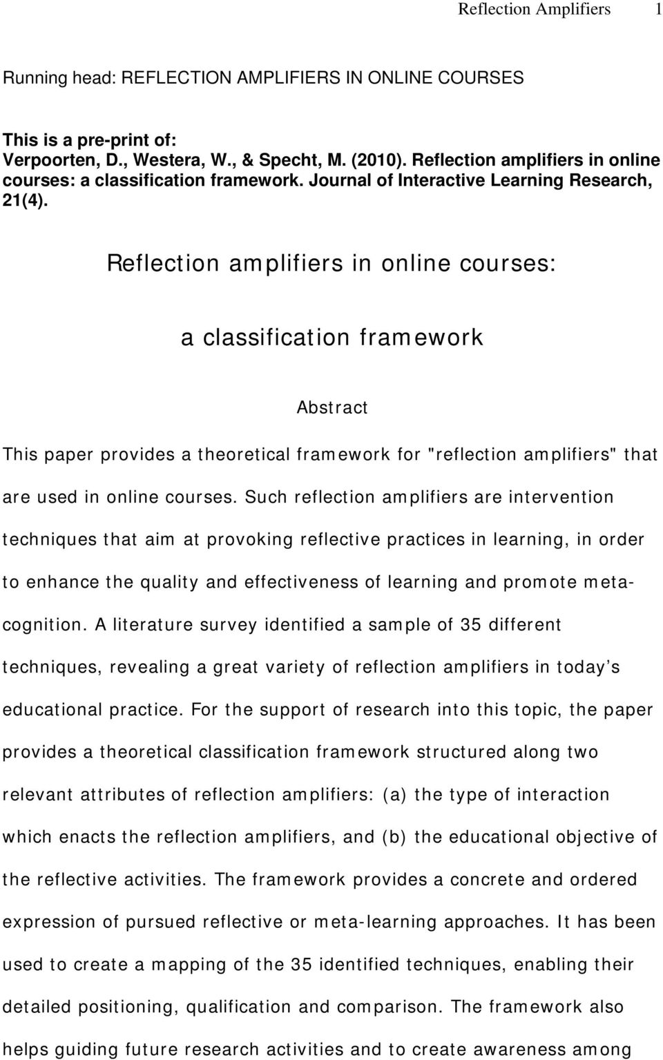 "Reflection amplifiers in online courses: a classification framework Abstract This paper provides a theoretical framework for ""reflection amplifiers"" that are used in online courses."