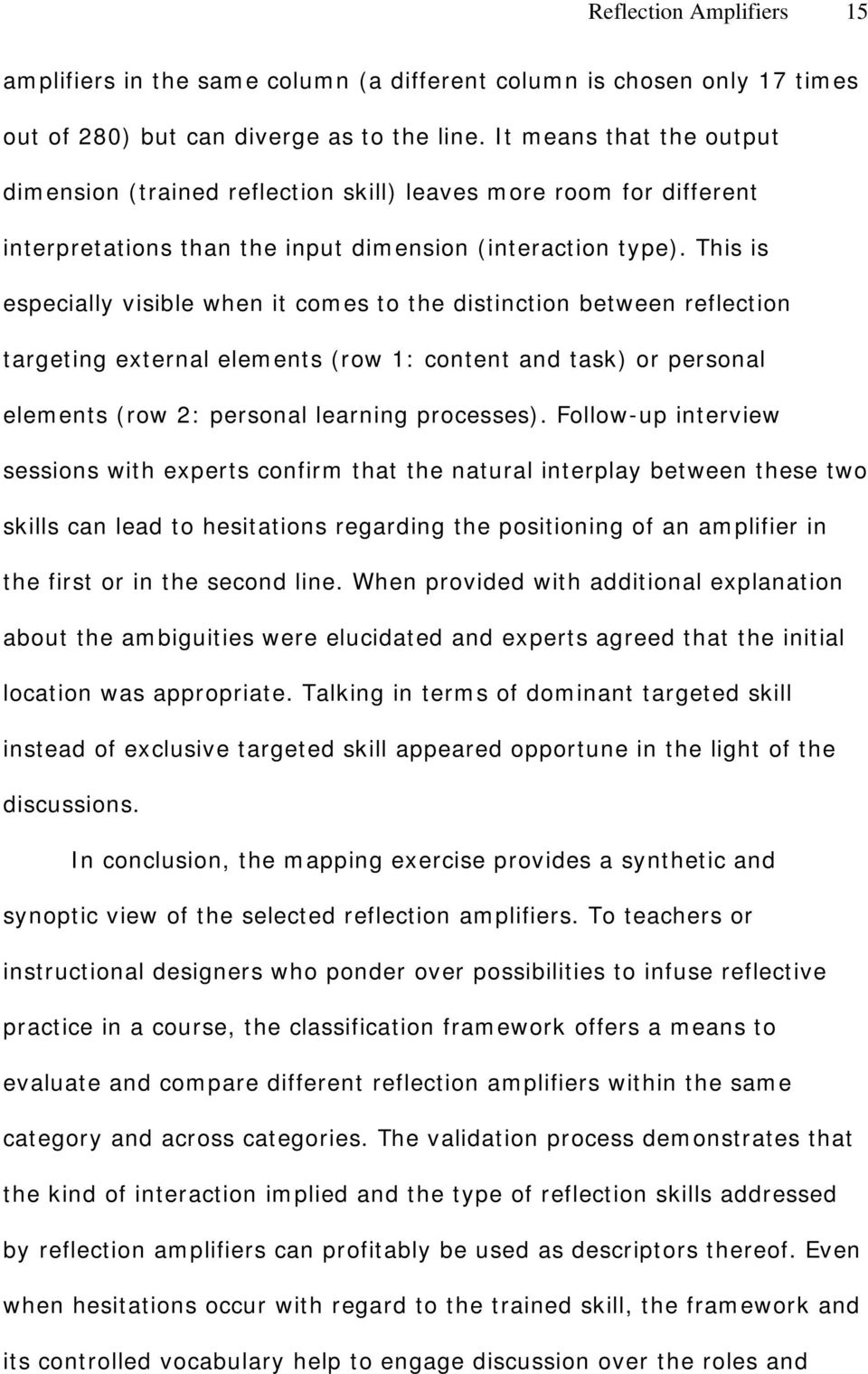 This is especially visible when it comes to the distinction between reflection targeting external elements (row 1: content and task) or personal elements (row 2: personal learning processes).
