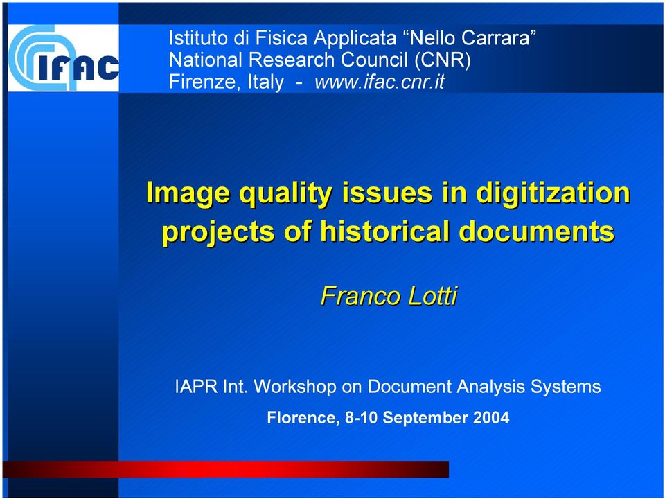 it Image quality issues in digitization projects of