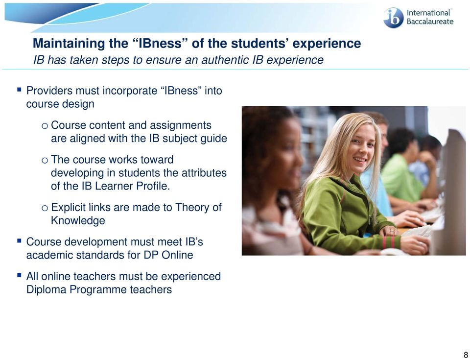 works toward developing in students the attributes of the IB Learner Profile.