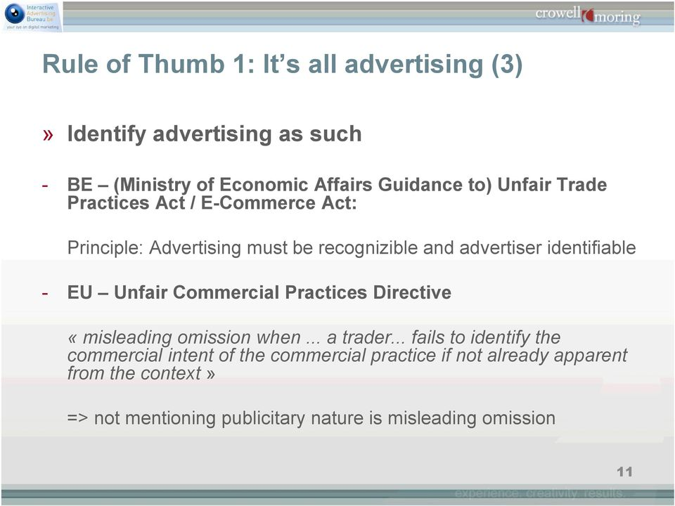 Unfair Commercial Practices Directive «misleading omission when... a trader.